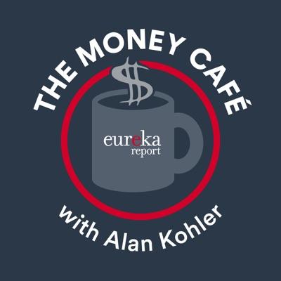 The Money Café with Alan Kohler:Eureka Report