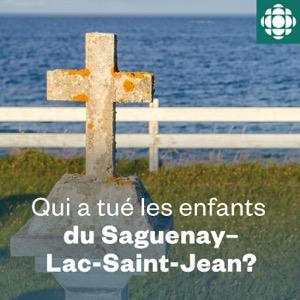 Qui a tué les enfants du Saguenay–Lac-Saint-Jean?