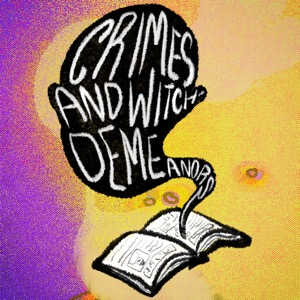 Crimes and Witch-Demeanors
