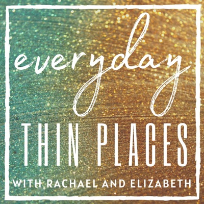 Everyday Thin Places