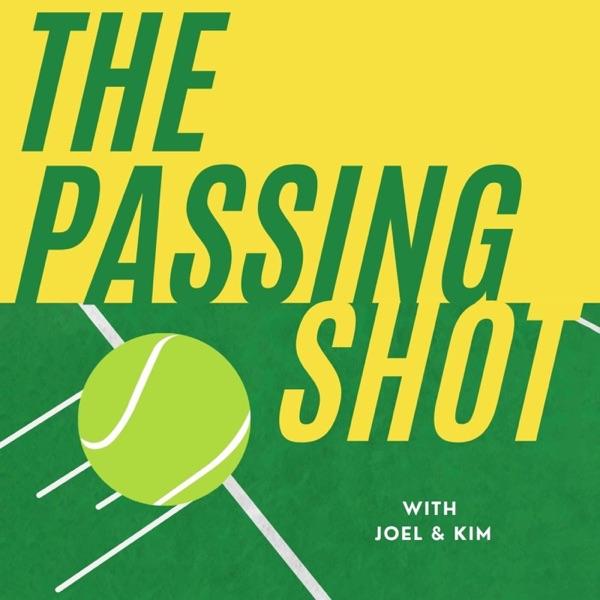 The Passing Shot Tennis Podcast Artwork
