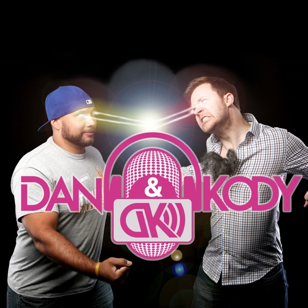 The Dan and Kody Podcast image
