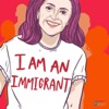 I Am An Immigrant artwork