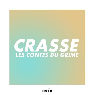 Crasse, les contes du Grime:Radio Nova