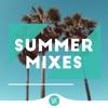 Summer Mixes