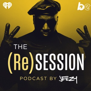 The (Re)Session Podcast by Jeezy