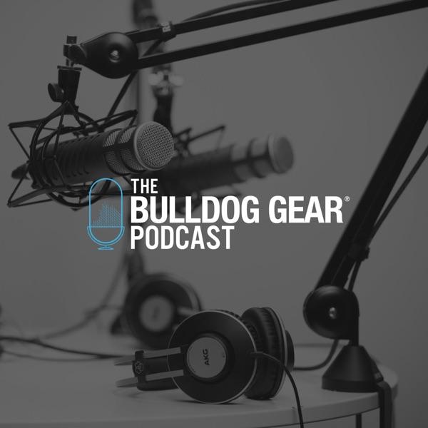 Bulldog Gear   Podcast Artwork