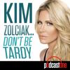 Kim Zolciak: Don't Be Tardy - PodcastOne