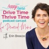 Drive Time, Thrive Time for Divorced Moms artwork