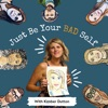 Just Be Your Bad Self artwork