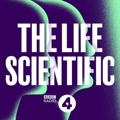 The Life Scientific:BBC Radio 4
