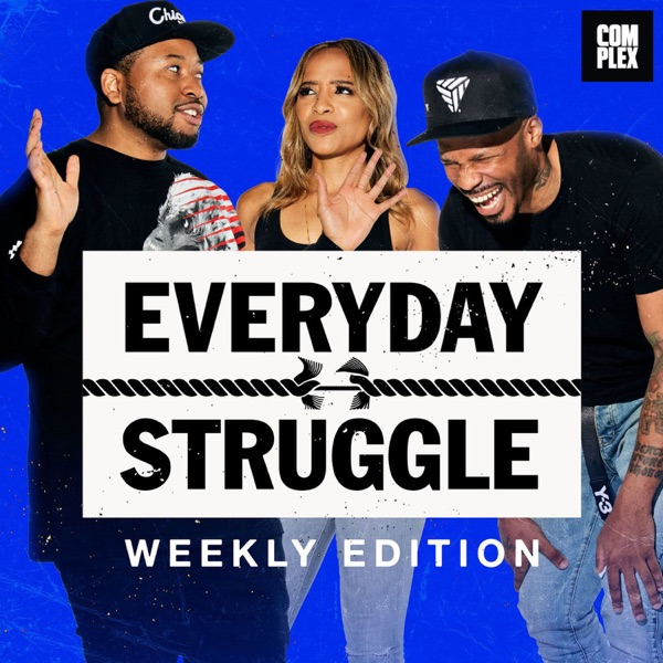 Everyday Struggle: Weekly Edition banner backdrop