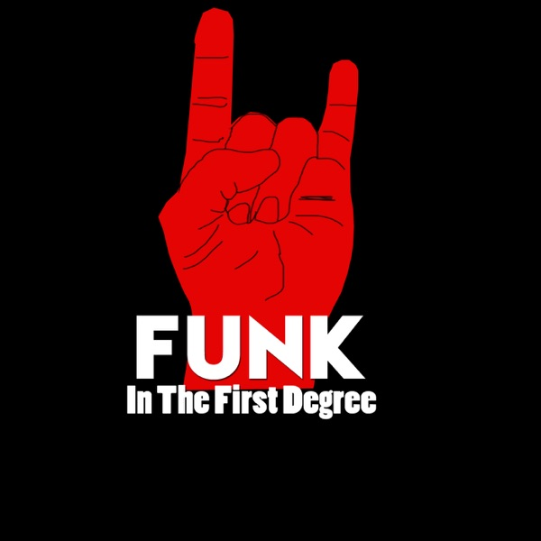 Funk In The First Degree