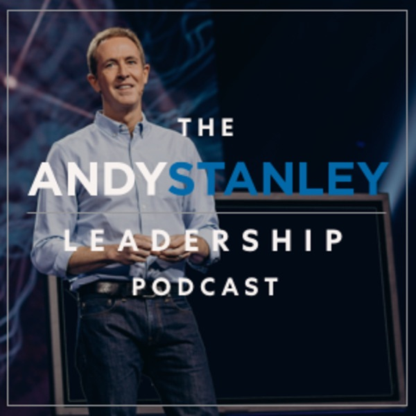 Andy Stanley Leadership Podcast image