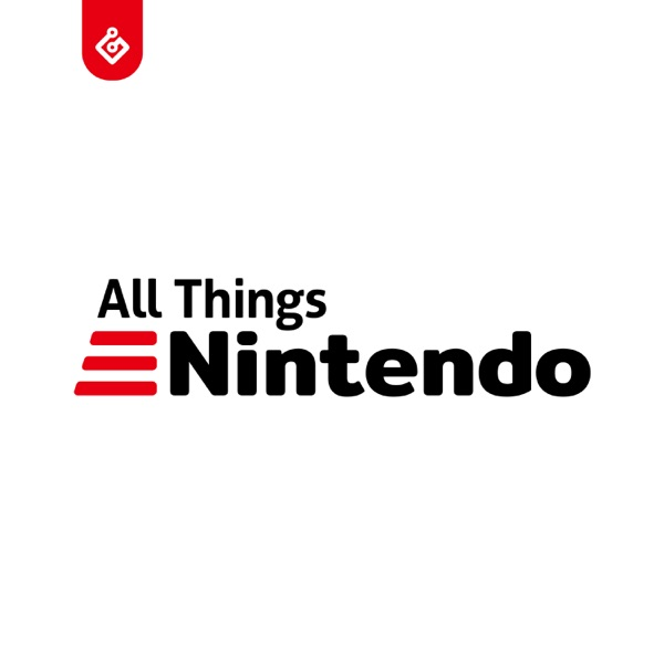 The All Things Nintendo Podcast