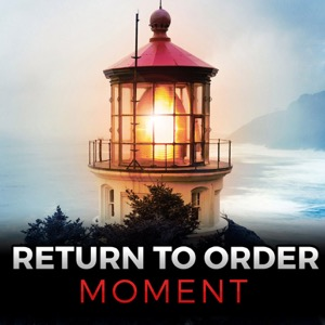 The Return to Order Moment