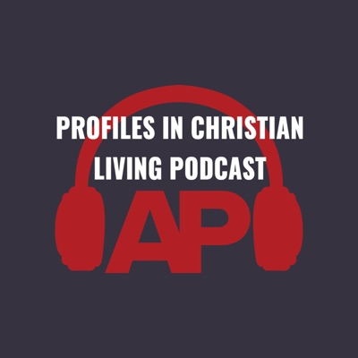 Profiles in Christian Living