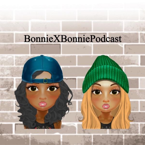 Bonnie x Bonnie Podcast