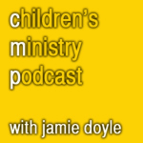 Children's Ministry Podcast with Jamie Doyle