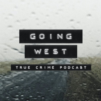 Going West: True Crime:Daphne Woolsoncroft