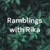 Ramblings with Rika artwork