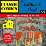 """Classic Comics with Matthew B. Lloyd: Double Shot #1""""Blue Fatal"""" – Madame Fatal and the Golden Age Blue Beetle"""