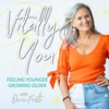 Vitally You, Feeling Younger While Growing Older artwork