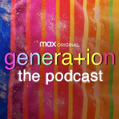 Generation: The Podcast:HBO Max and iHeartRadio