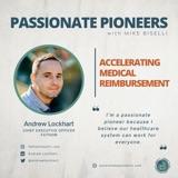 Accelerating Medical Reimbursement with Andrew Lockhart