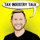 Tax Industry Talk