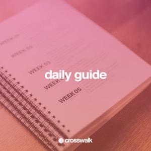 Crosswalk Daily Guide
