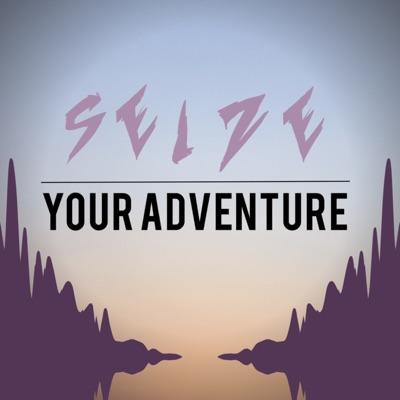 Seize Your Adventure