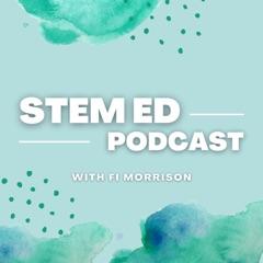STEM ED Podcast