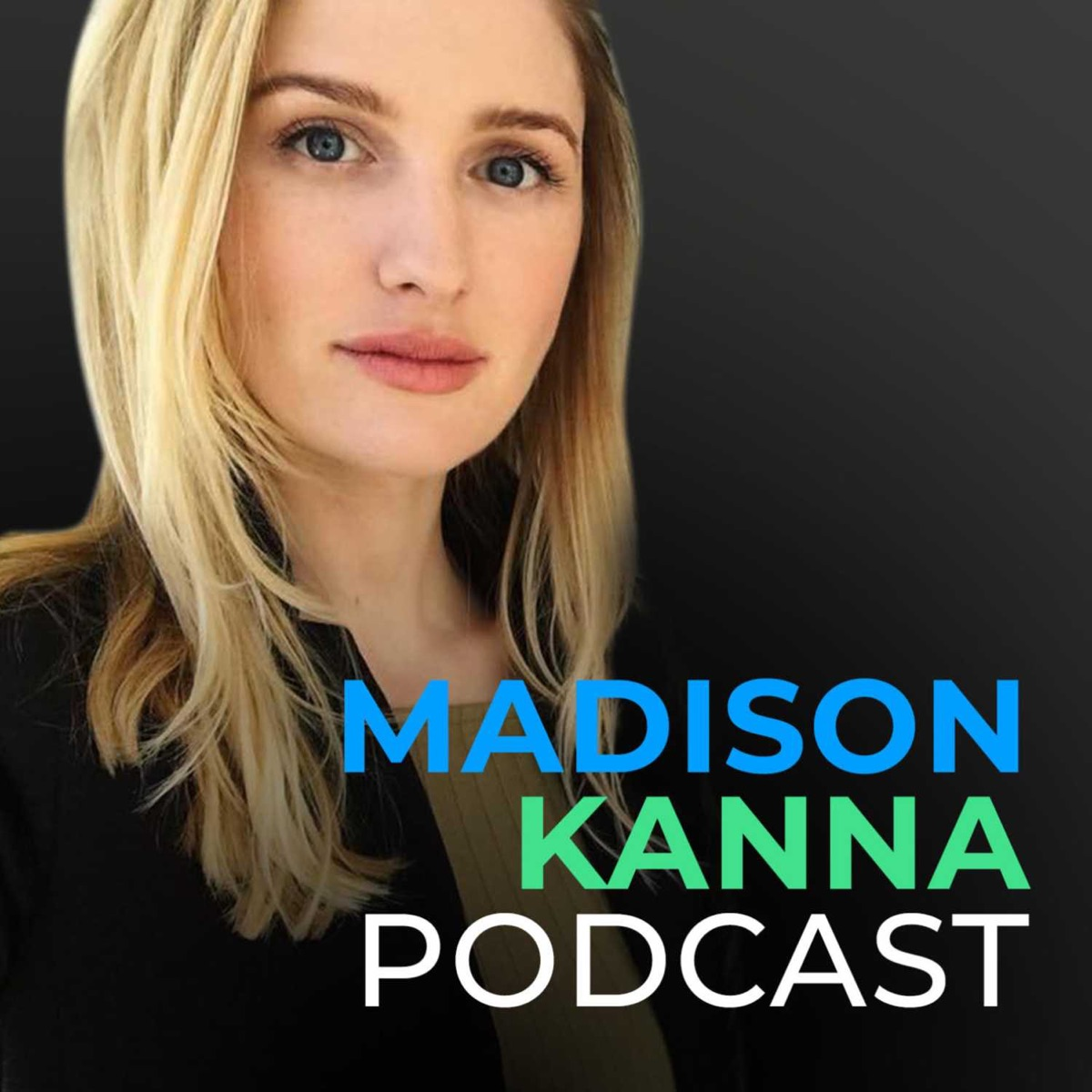 Madison Kanna Podcast