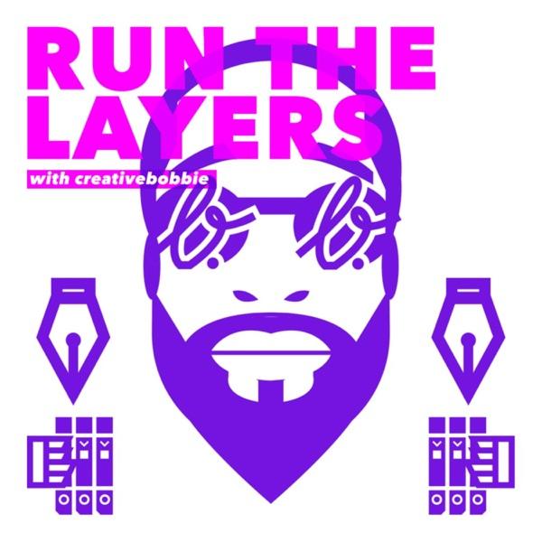 Run The Layers with Creative Bobbie Artwork
