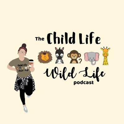 Child Life Wild Life:Jessica Lewin, CCLS