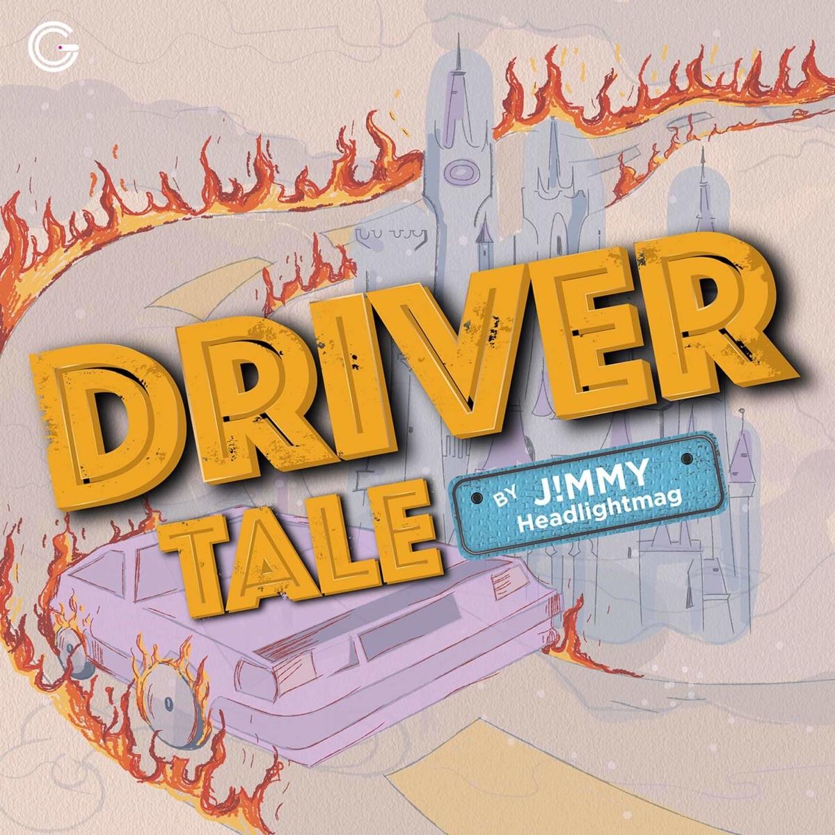 DriverTale by JiMMY Headlightmag