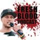 'Fresh Blood' Podcast