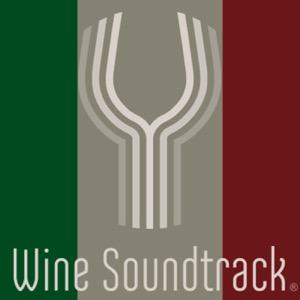 Wine Soundtrack - Italia