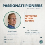 Supporting Activist Patients with Brad Power