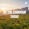As The Chakram Turns artwork