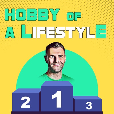 Hobby of a Lifestyle