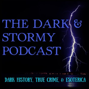 The Dark and Stormy Podcast