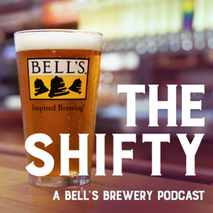 The Shifty: A Bell's Brewery Podcast