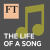 FT Life of a Song - Financial Times