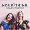 Nourishing Women Podcast