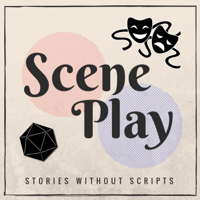 Scene Play podcast