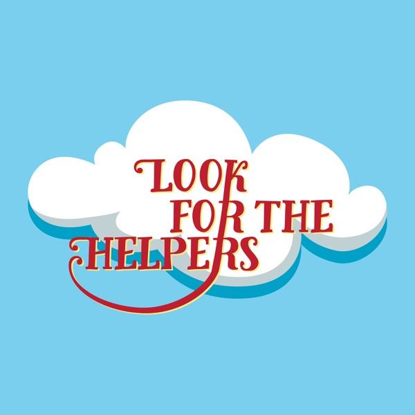 Look For The Helpers with Jill Jonassen