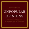 Unpopular Opinions - From the Front Porch