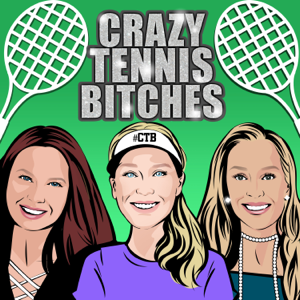 Crazy Tennis Bitches Podcast